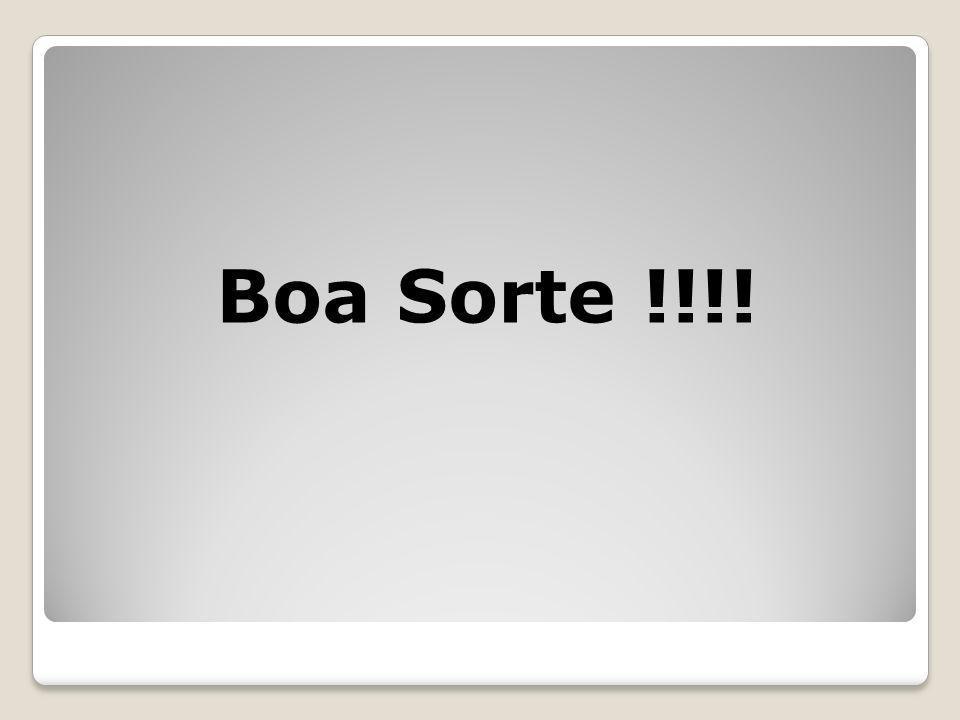 Boa Sorte !!!!