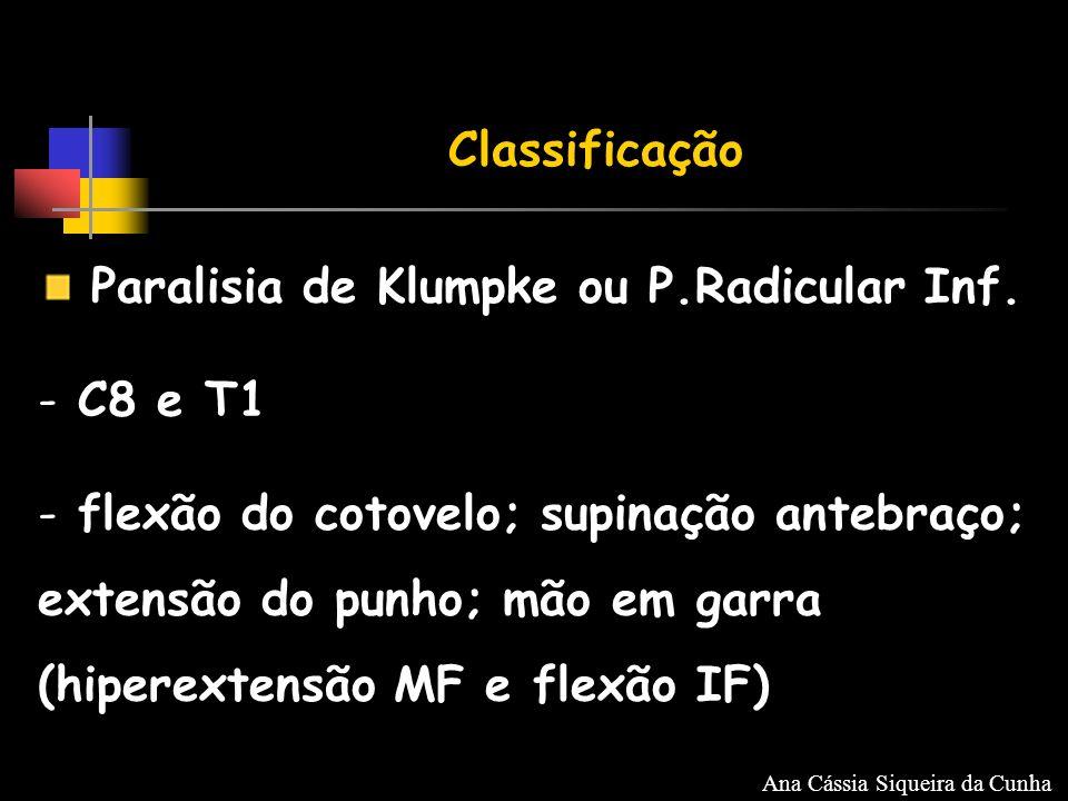 Classificação Paralisia de Klumpke ou P.Radicular Inf.
