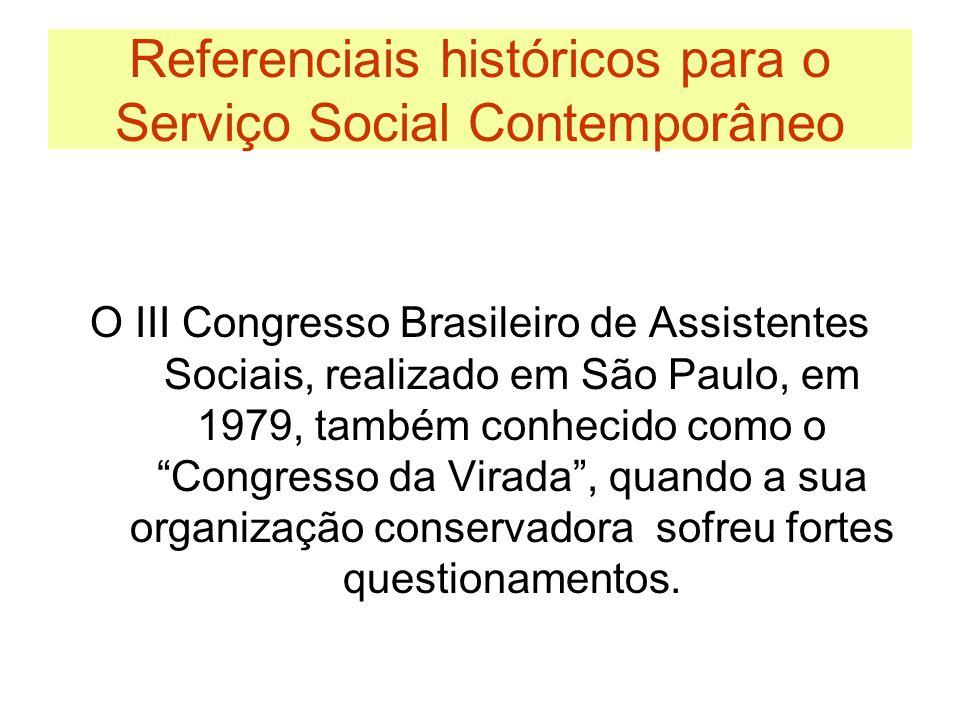 Referenciais históricos para o Serviço Social Contemporâneo 1982 – O livro Relações Sociais e Serviço Social no Brasil – Marilda Iamamoto.