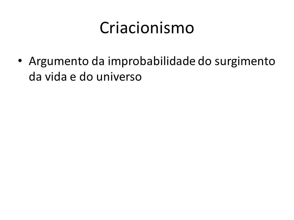 Criacionismo Argumento da improbabilidade do surgimento da vida e do universo