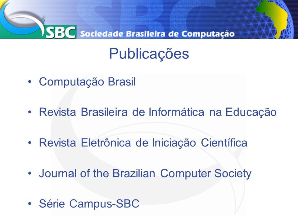 Publicações Computação Brasil Revista Brasileira de Informática na Educação Revista Eletrônica de Iniciação Científica Journal of the Brazilian Comput
