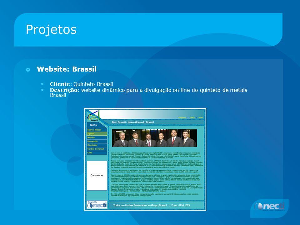 Projetos Website: Brassil Cliente: Quinteto Brassil Descrição: website dinâmico para a divulgação on-line do quinteto de metais Brassil