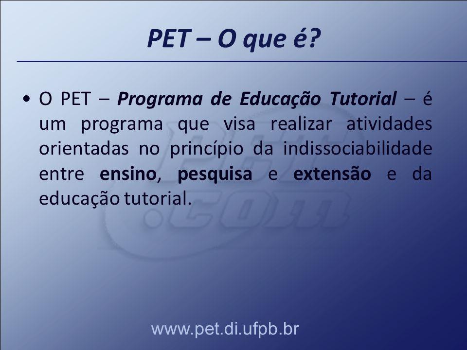 O PET – Programa de Educação Tutorial – é um programa que visa realizar atividades orientadas no princípio da indissociabilidade entre ensino, pesquis