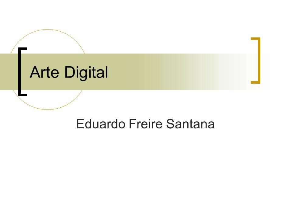 Arte Digital Eduardo Freire Santana