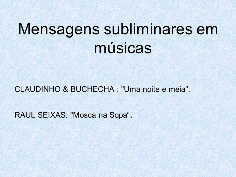 Mensagens subliminares em músicas CLAUDINHO & BUCHECHA :