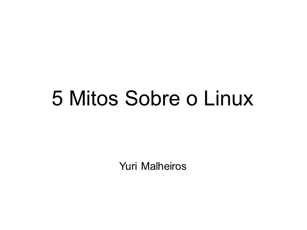 Mito 4 O Linux é feio