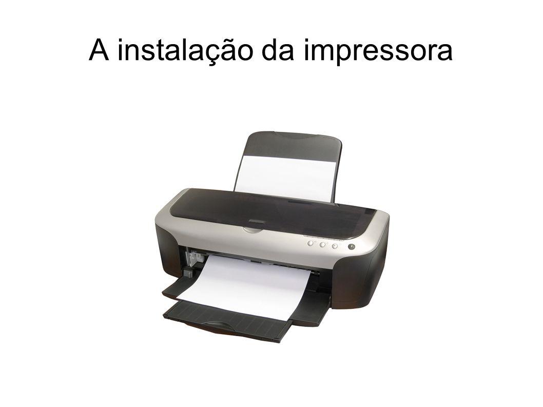 A instalação da impressora