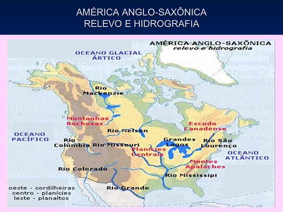 AMÉRICA ANGLO-SAXÔNICA RELEVO E HIDROGRAFIA