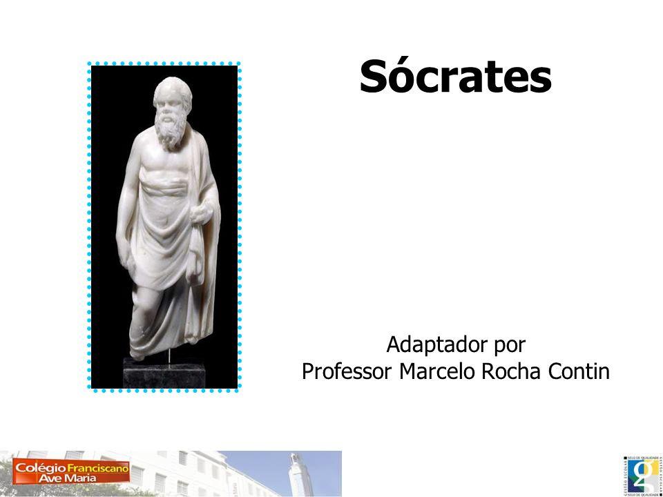 Sócrates Adaptador por Professor Marcelo Rocha Contin