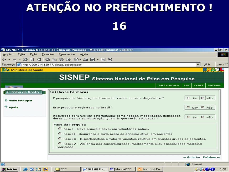 ATENÇÃO NO PREENCHIMENTO ! 16