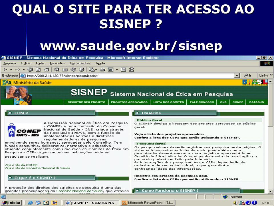 QUAL O SITE PARA TER ACESSO AO SISNEP ? QUAL O SITE PARA TER ACESSO AO SISNEP ?www.saude.gov.br/sisnep