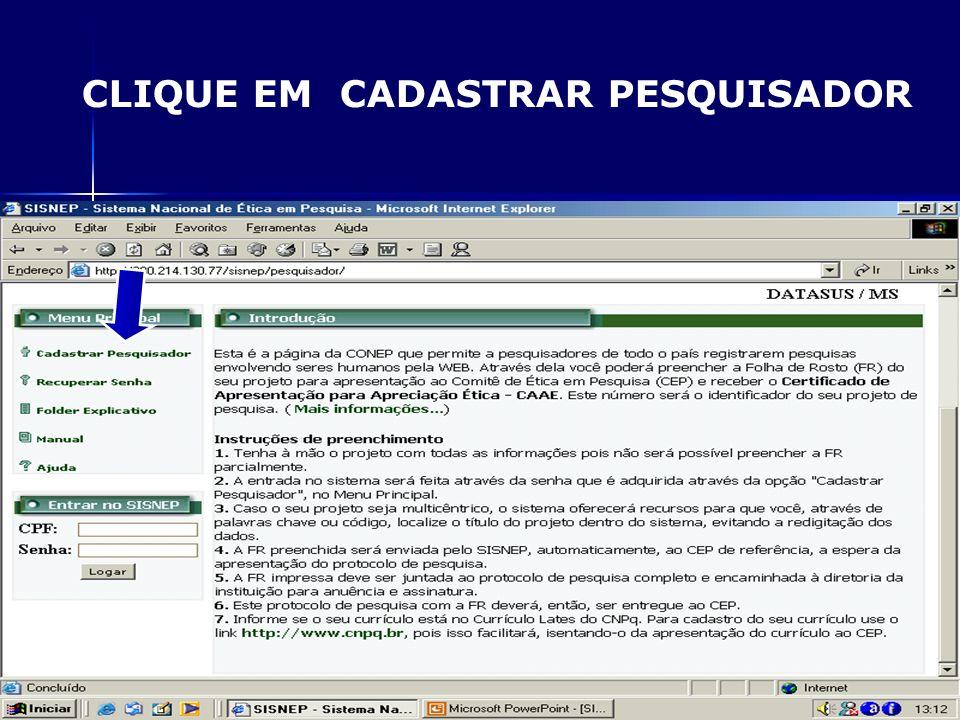 CLIQUE EM CADASTRAR PESQUISADOR