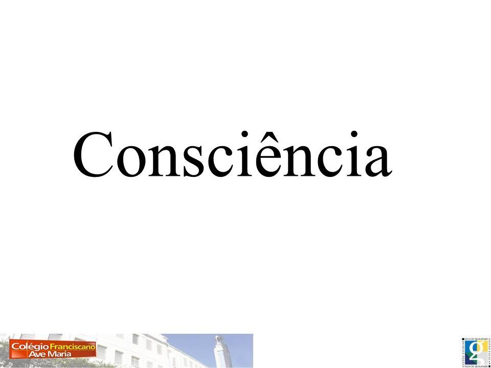 A consciência é uma qualidade da mente, considerando abranger qualificações tais como subjetividade, auto-consciência, sentiência, sapiência, e a capacidade de perceber a relação entre si e um ambiente.