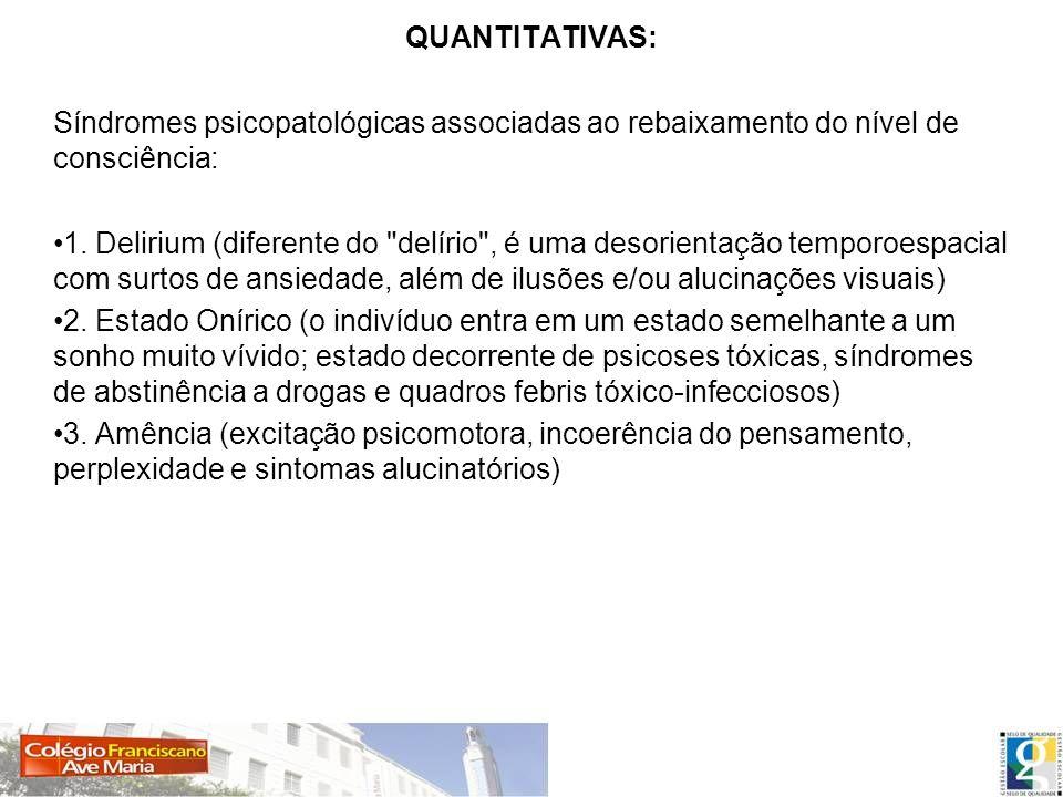 Qualitativas: 1.