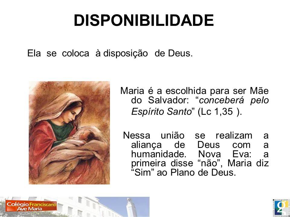 Maria é a escolhida para ser Mãe do Salvador: conceberá pelo Espírito Santo (Lc 1,35 ). Nessa união se realizam a aliança de Deus com a humanidade. No