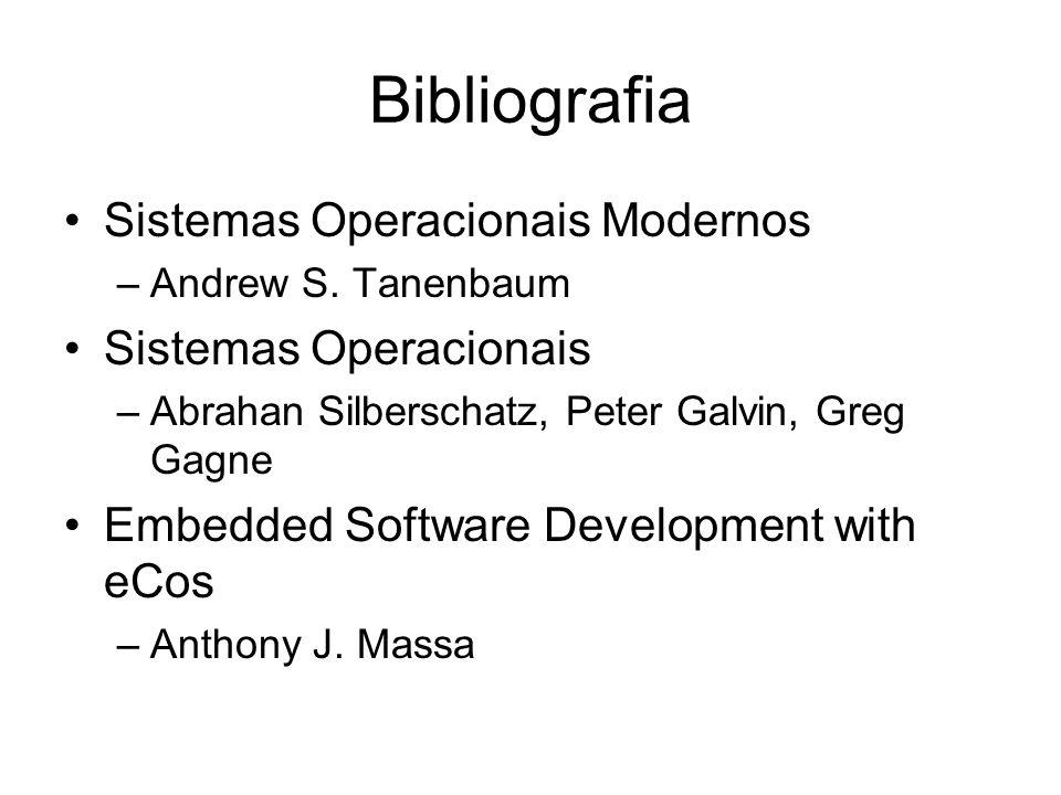 Bibliografia Sistemas Operacionais Modernos –Andrew S.