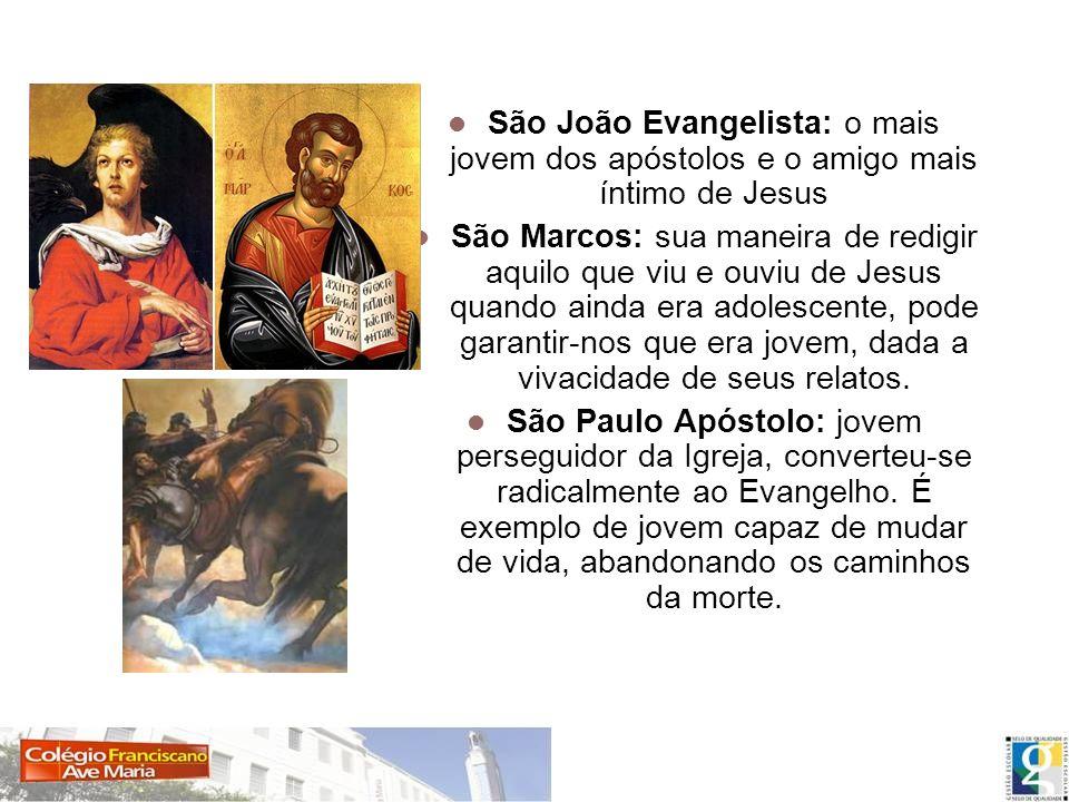 São João Evangelista: o mais jovem dos apóstolos e o amigo mais íntimo de Jesus São Marcos: sua maneira de redigir aquilo que viu e ouviu de Jesus qua