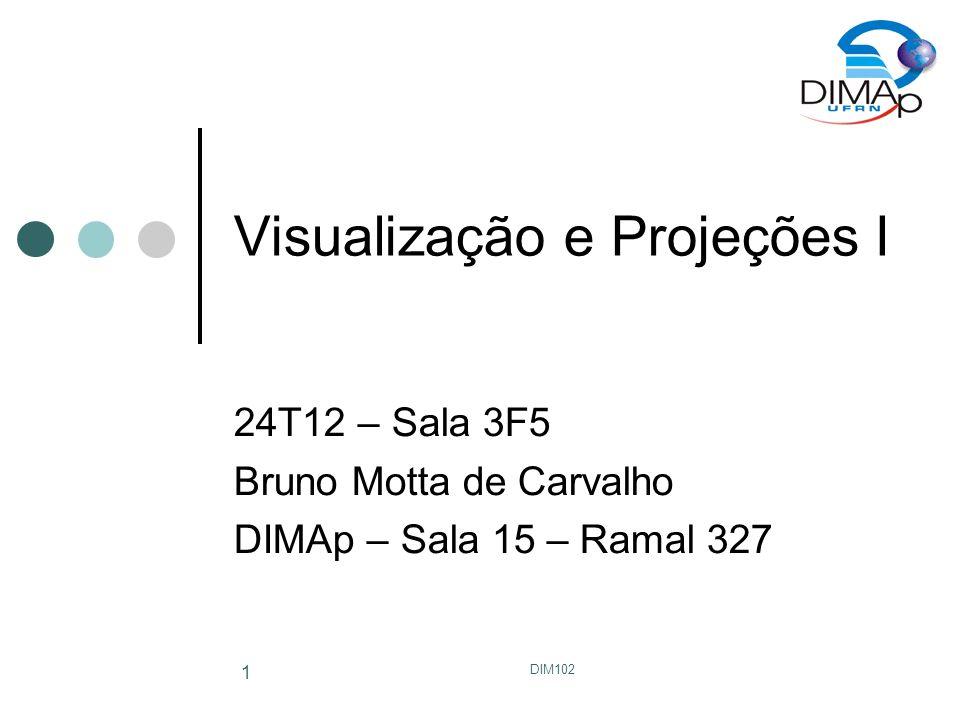DIM102 12 Oblique Projections x y z cavalier d d x y z cabinet dd/2 Ambas têm visão frontal verdadeira cavalier: distância real cabinet: metade da distância