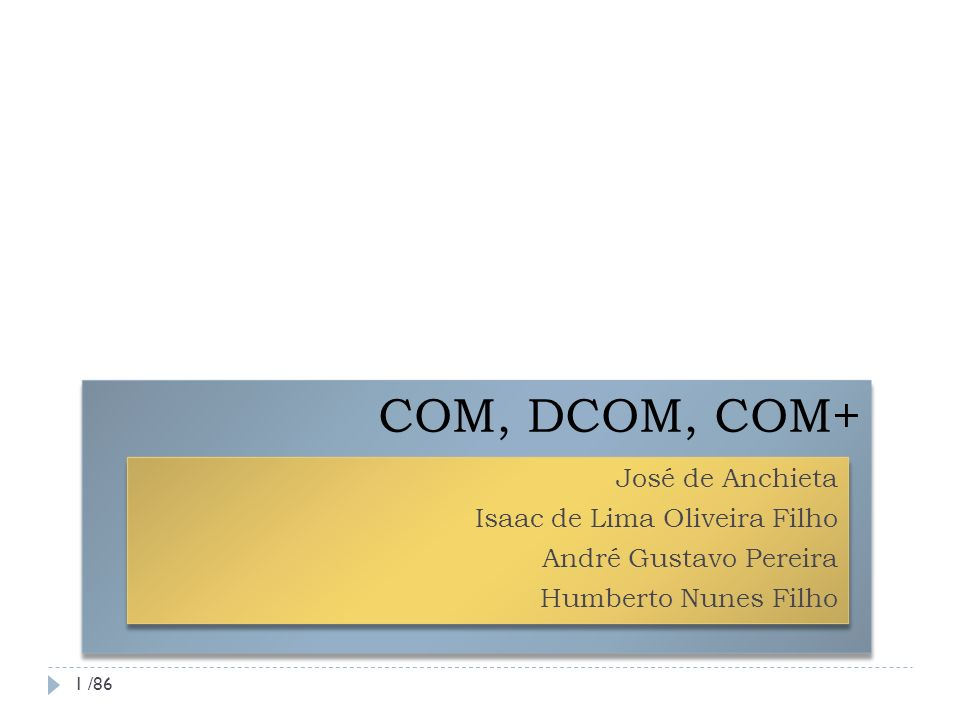 Segurança DCOM utiliza o framework de segurança estensível do Windows NT O DCOM encapsula os requisitos de segurança dos componentes A lista de acesso aos componentes (ACL) é armazenada A arquitetura de segurança do Windows NT suporta diversos provedores de segurança que podem ser utilizados em conjunto com protocolos padronizados da Internet.