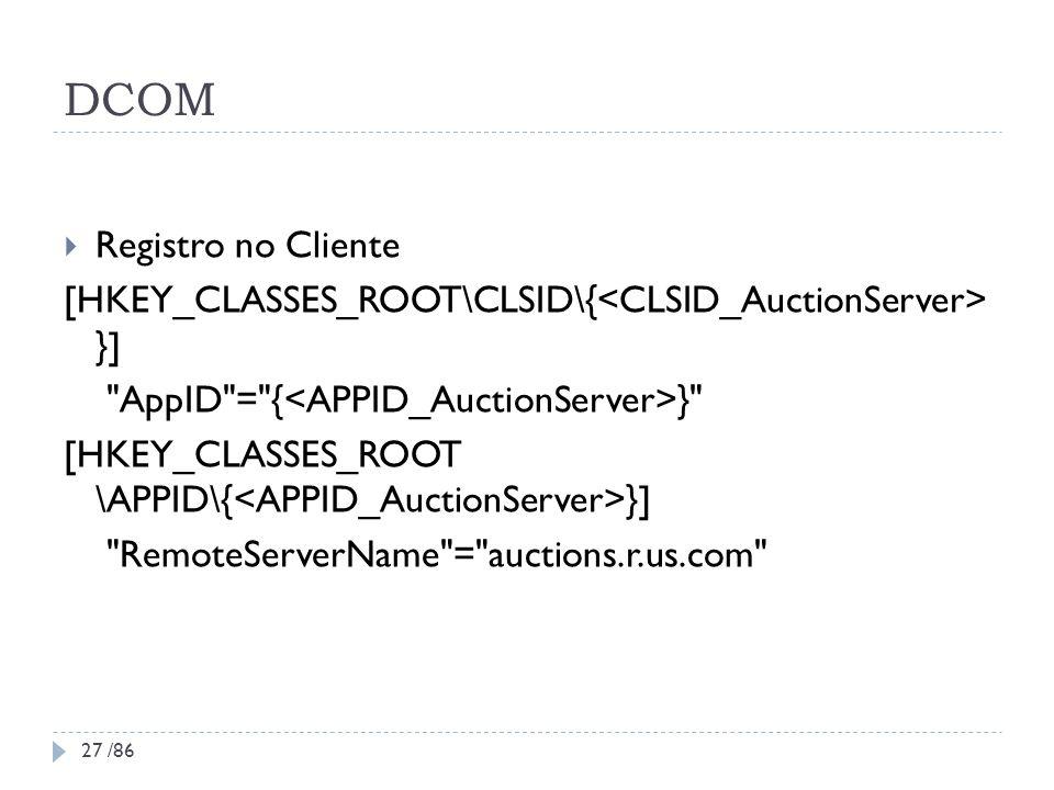 DCOM Registro no Cliente [HKEY_CLASSES_ROOT\CLSID\{ }]