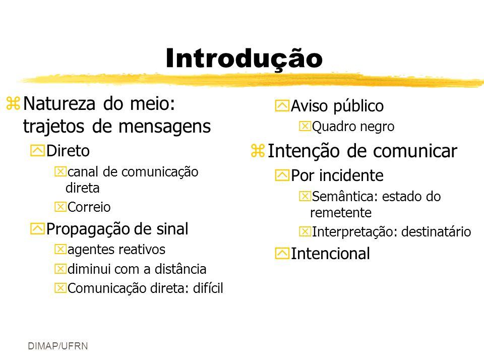 DIMAP/UFRN Para que serve a comunicação.