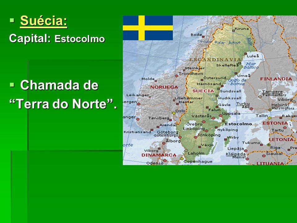Suécia: Suécia: Capital: Estocolmo Chamada de Chamada de Terra do Norte.