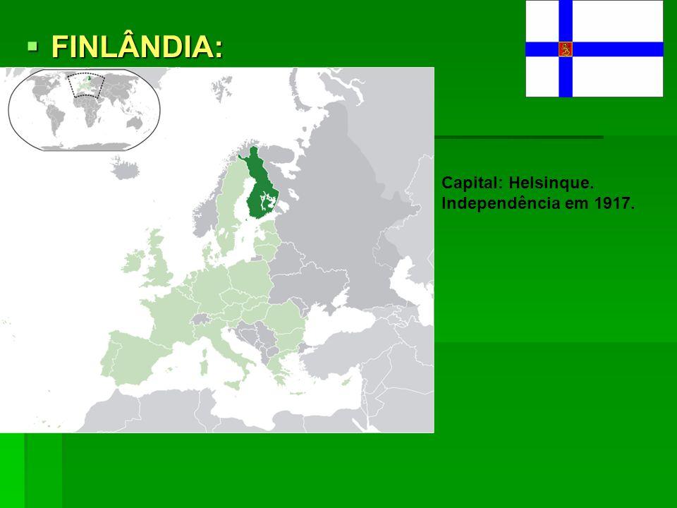 FINLÂNDIA: FINLÂNDIA:. Capital: Helsinque. Independência em 1917.