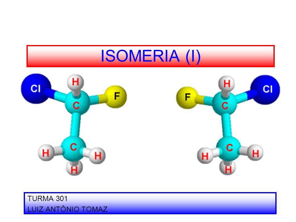 ISOMERIA Isomeria é o fenômeno em que compostos orgânicos têm a mesma fórmula molecular, sendo diferentes.