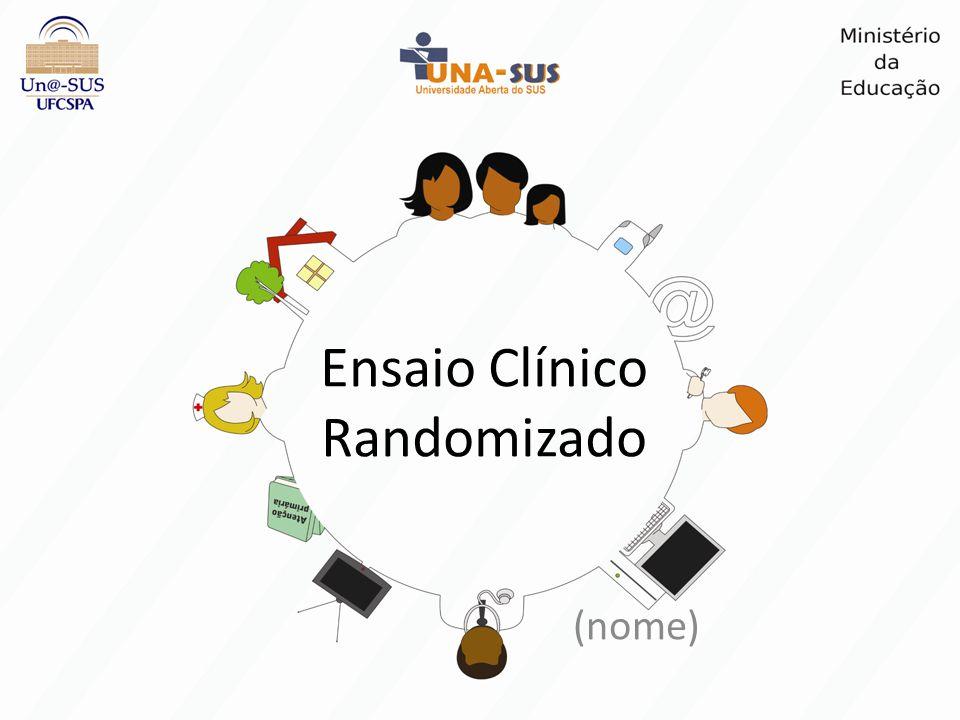 Ensaio Clínico Randomizado (nome)