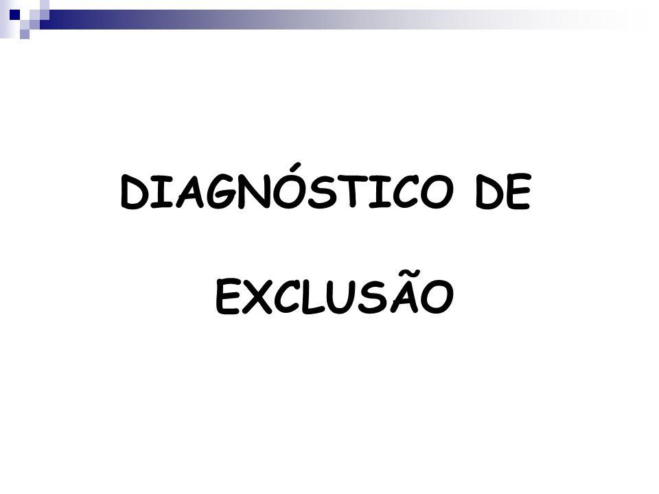 DIAGNÓSTICO DE EXCLUSÃO