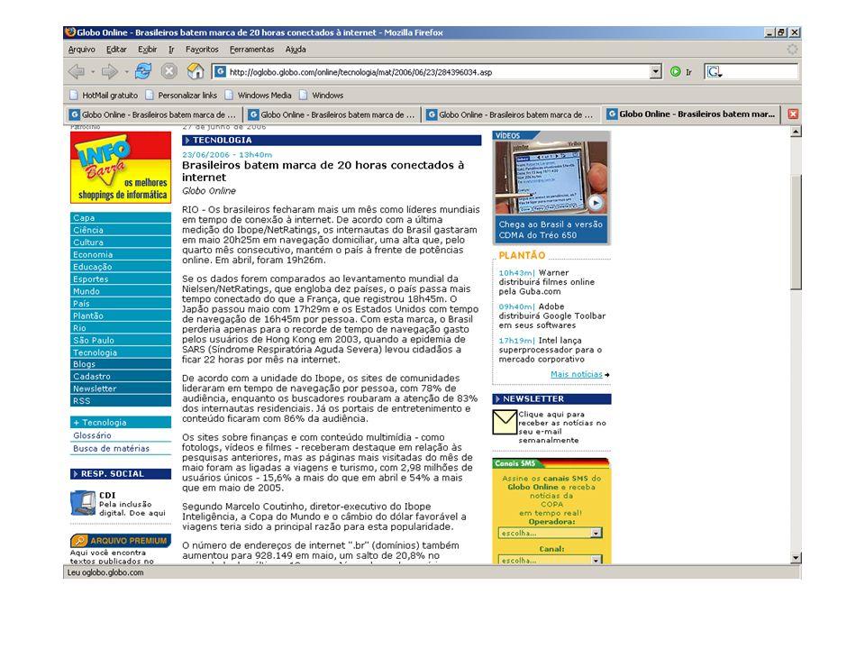 27 de junho de 2006 TECNOLOGIA 23/06/2006 - 13h40m *Brasileiros batem marca de 20 horas conectados à internet* Globo Online RIO - Os brasileiros fecharam mais um mês como líderes mundiais em tempo de conexão à internet.