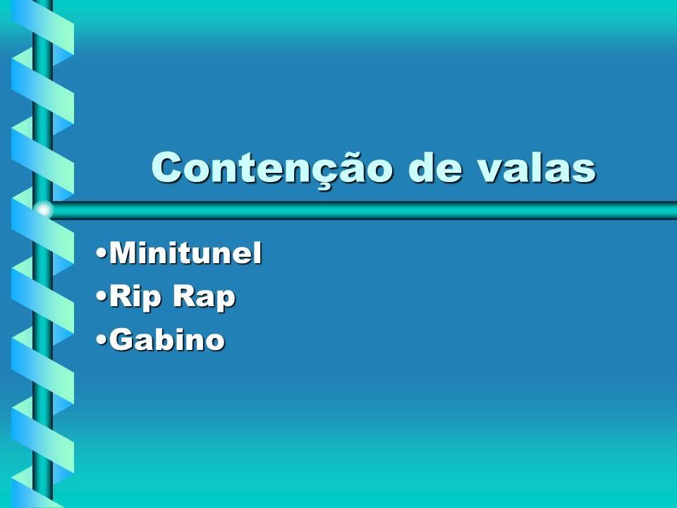 Contenção de valas MinitunelMinitunel Rip RapRip Rap GabinoGabino