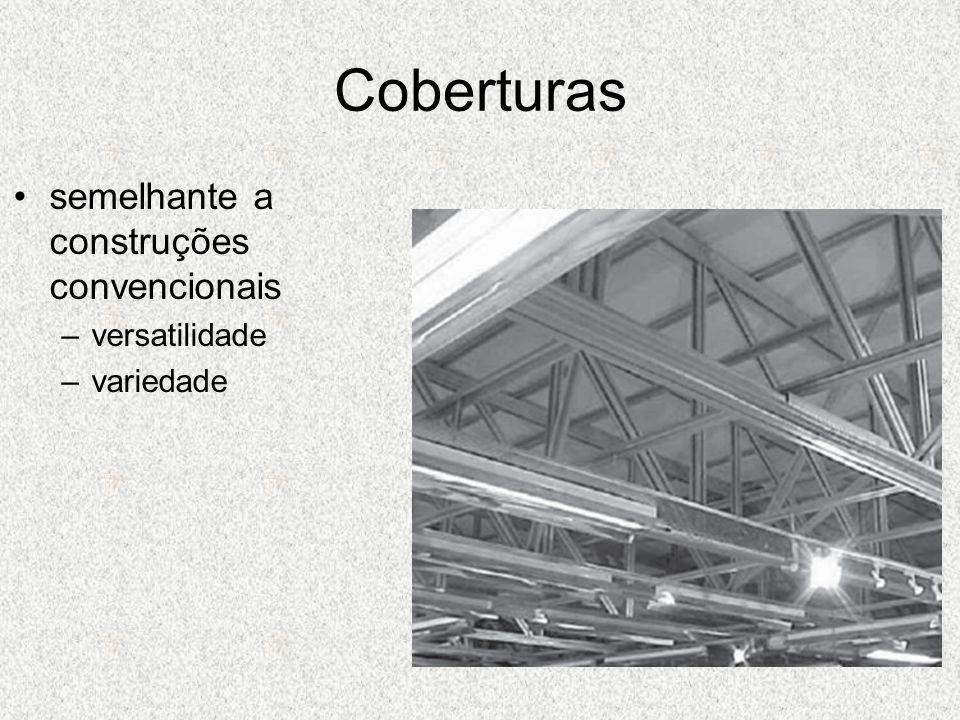 Coberturas semelhante a construções convencionais –versatilidade –variedade
