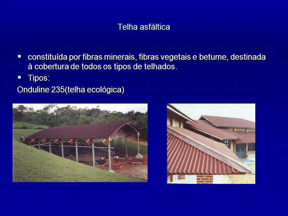 Telha asfáltica constituída por fibras minerais, fibras vegetais e betume, destinada à cobertura de todos os tipos de telhados. constituída por fibras