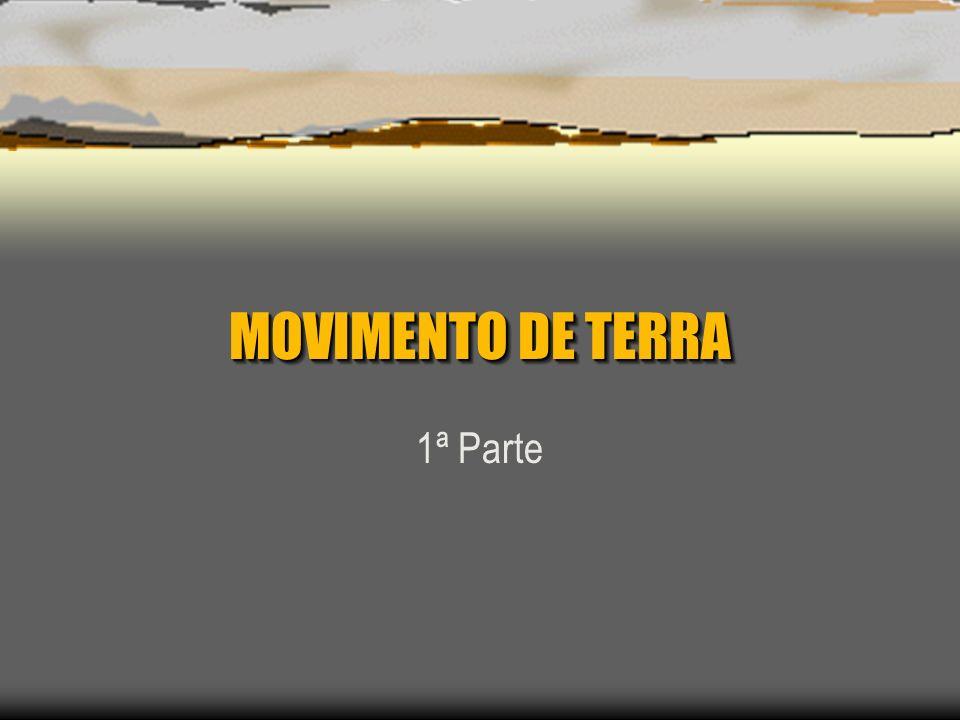 MOVIMENTO DE TERRA 1ª Parte