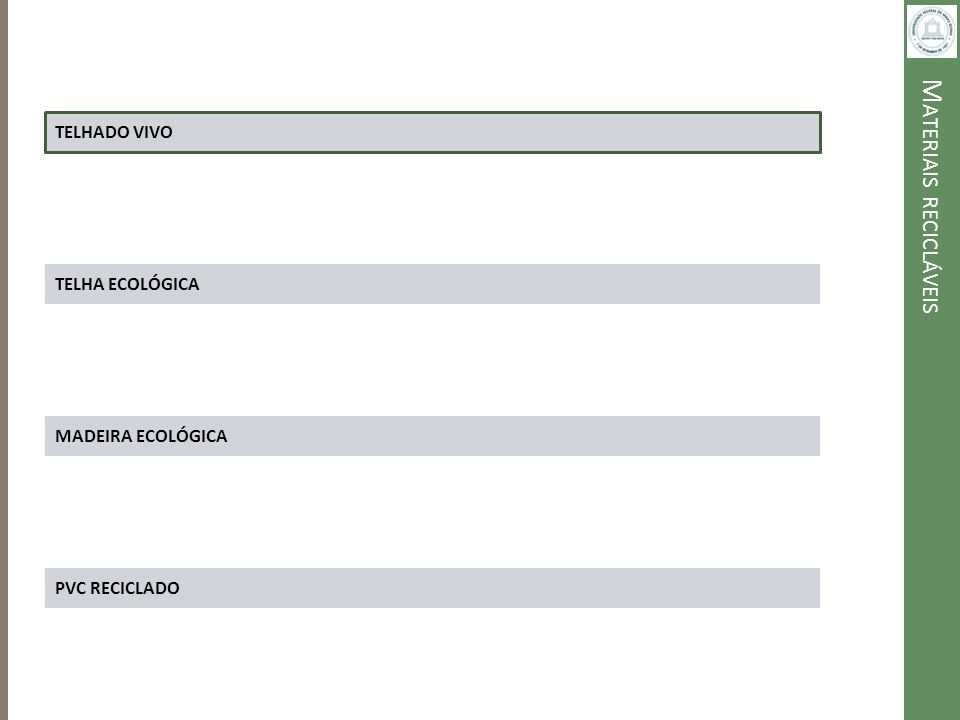 M ATERIAIS RECICLÁVEIS TELHA ECOLÓGICA – TELHAS EMBALAGEM LONGA VIDA ESPECIFICAÇÕES DA TELHA: - PESO: 15KG - ESPESSURA: 6 MM - ALTURA DA ONDA: 5,5 CM - DIMENSÕES: 2,15M X 0,92M - DIMENSÕES REMONTADA: 2,00M X 0,87M - NÚMERO DE APOIOS NECESSÁRIOS: 3, SENDO NAS EXTREMIDADES E NO CENTRO