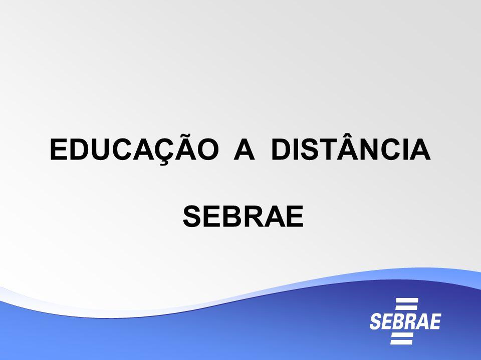 EDUCAÇÃO A DISTÂNCIA SEBRAE