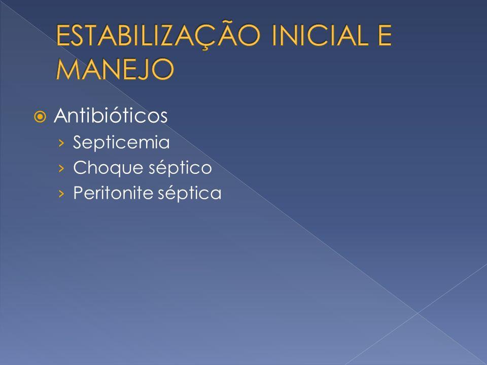 Antibióticos Septicemia Choque séptico Peritonite séptica