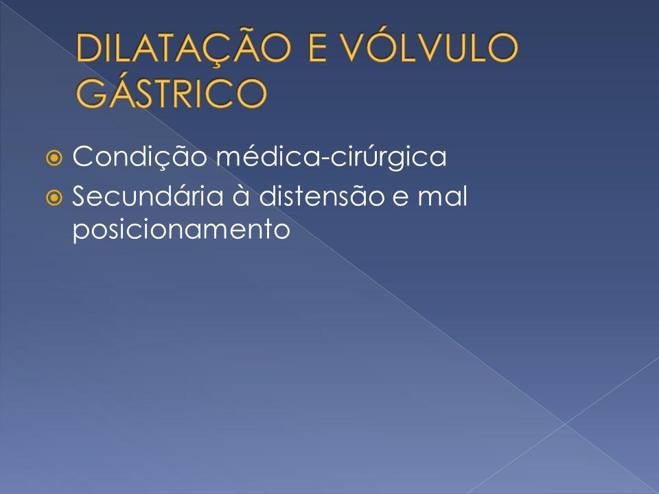 Condição médica-cirúrgica Secundária à distensão e mal posicionamento