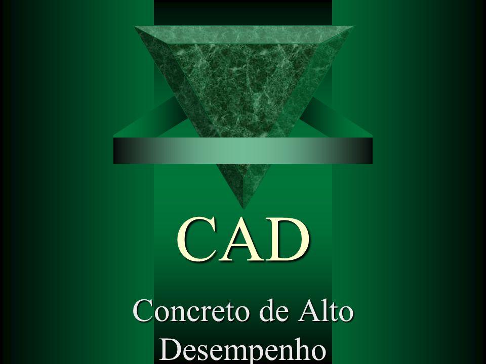 CAD endurecido t Extensão dos concretos comuns