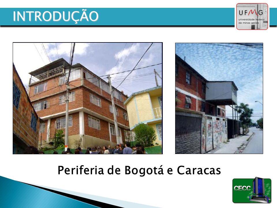 Periferia de Bogotá e Caracas INTRODUÇÃO