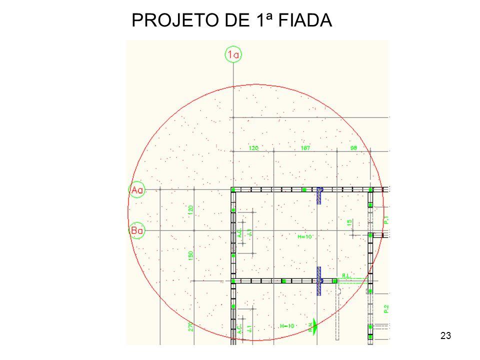 23 PROJETO DE 1ª FIADA