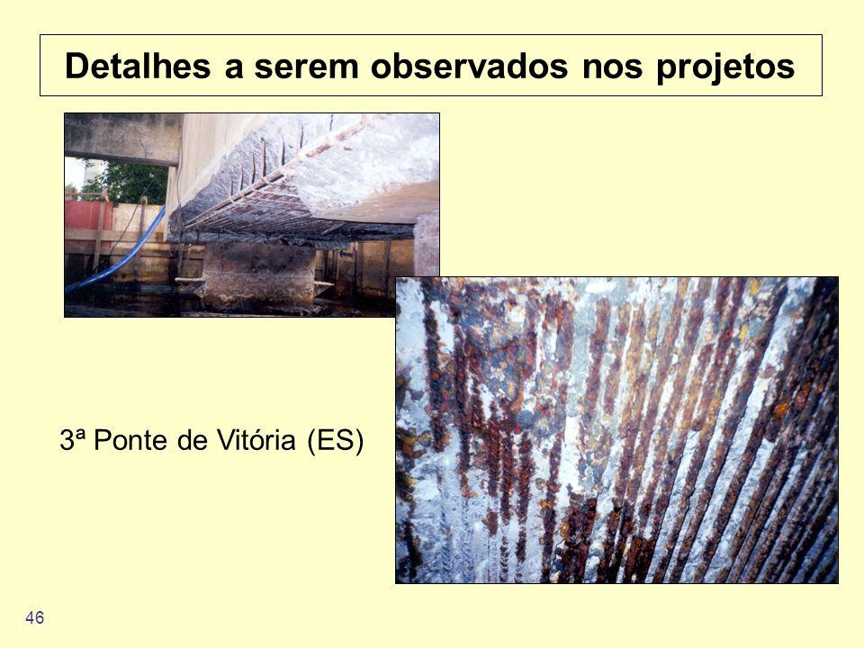 46 Detalhes a serem observados nos projetos 3ª Ponte de Vitória (ES)
