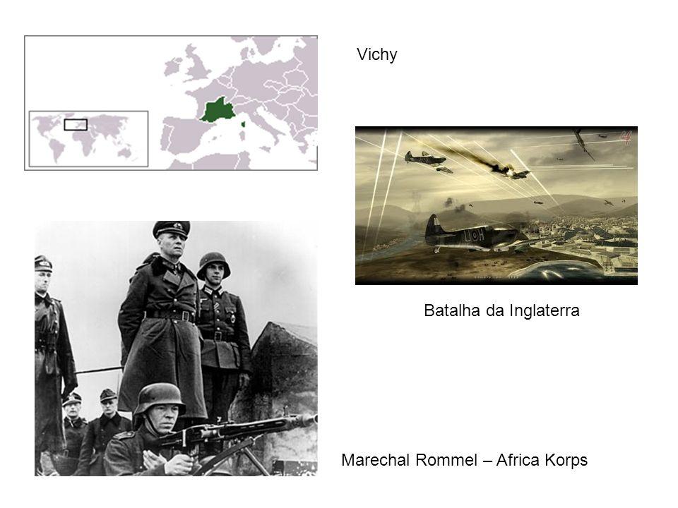 Vichy Batalha da Inglaterra Marechal Rommel – Africa Korps