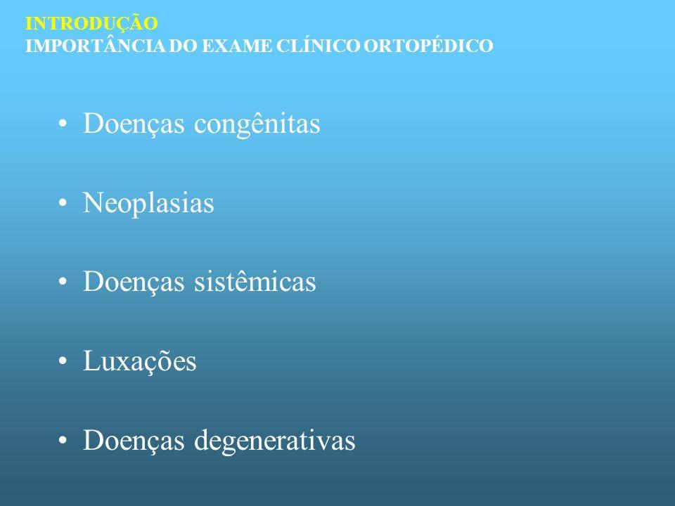 SIMETRIA MUSCULOESQUELÉTICA Tumefação Atrofia – generalizada ou localizada Posicionamento anormal - fratura Desvios angulares SISTEMÁTICA DO EXAME INSPEÇÃO VISUAL