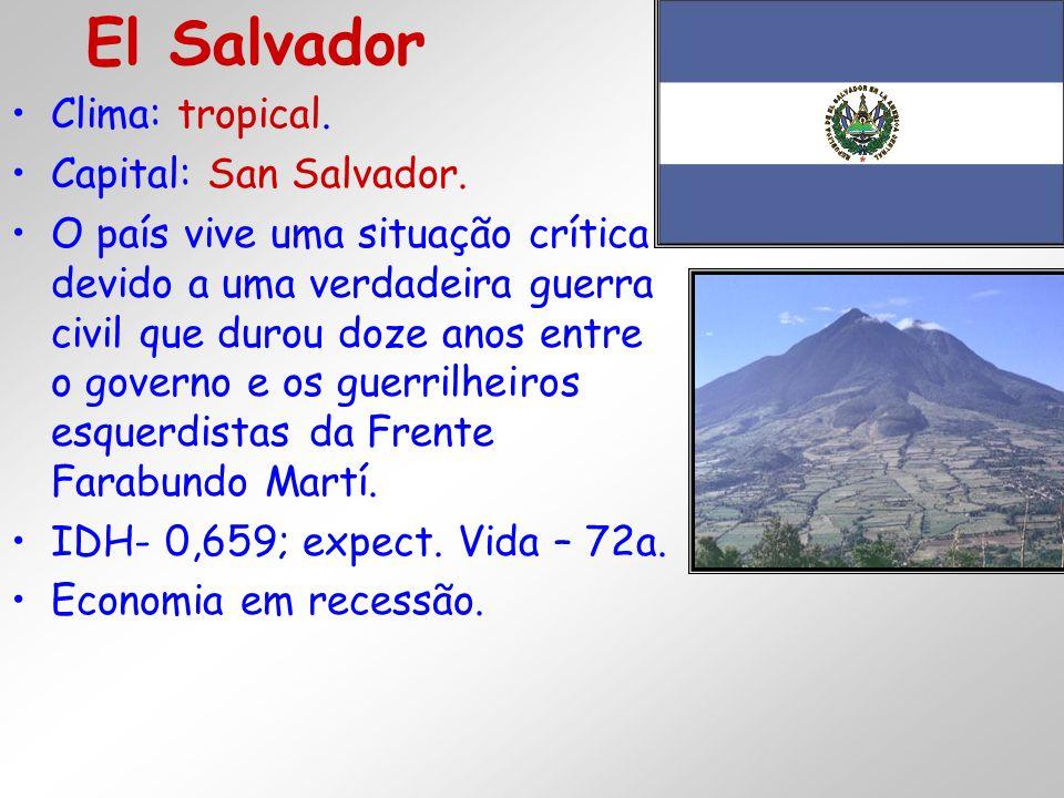 Clima: tropical. Capital: San Salvador. O país vive uma situação crítica devido a uma verdadeira guerra civil que durou doze anos entre o governo e os