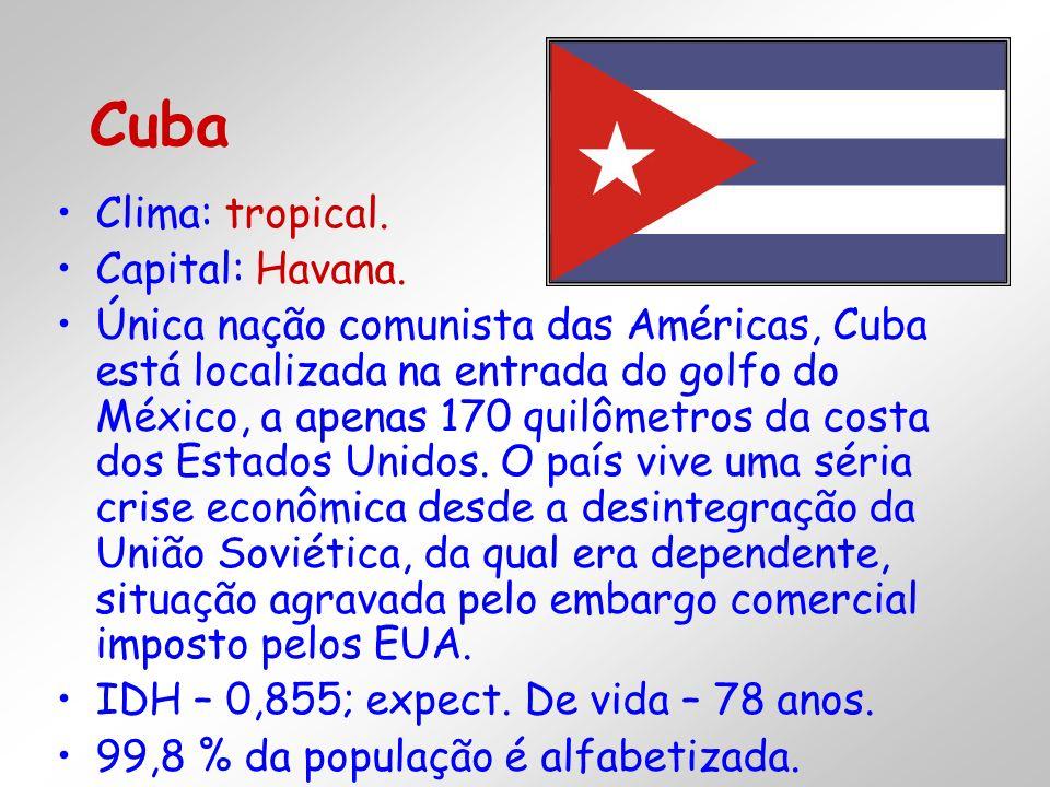Clima: tropical. Capital: Havana. Única nação comunista das Américas, Cuba está localizada na entrada do golfo do México, a apenas 170 quilômetros da