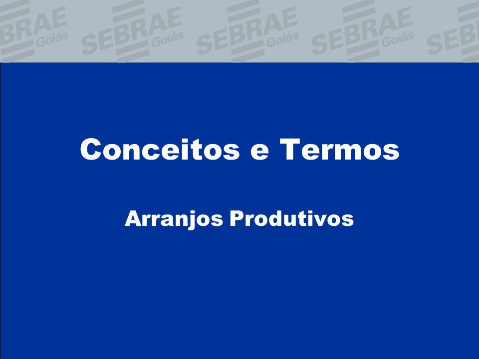 Conceitos e Termos Arranjos Produtivos