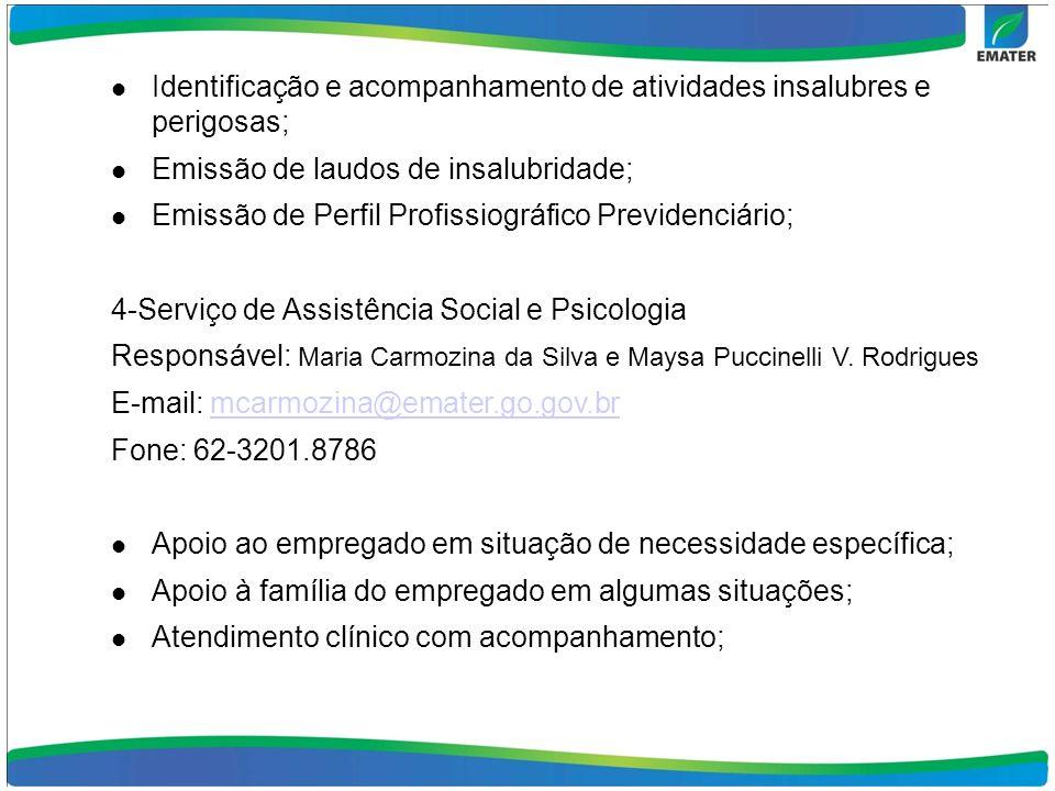 5-Desenvolvimento Humano Responsável: Camila Lucena Oliveira E-mail: camila.lucena@gmail.com Fone: 62-3201.8838