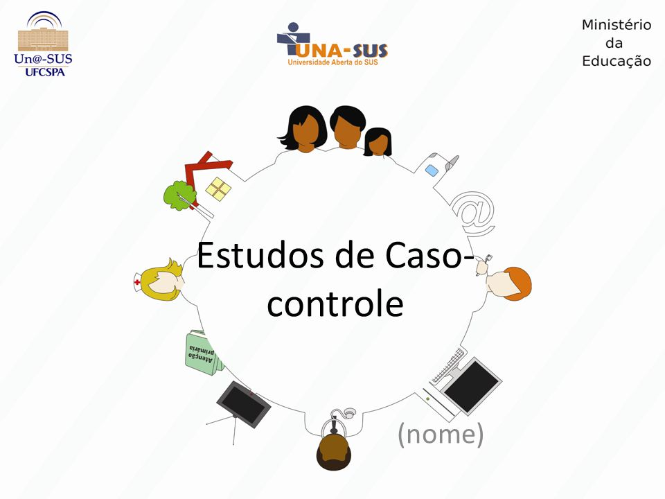 Estudos de Caso- controle (nome)